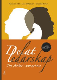 Delat ledarskap, dubbel framgång