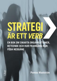 Strategi är att göra