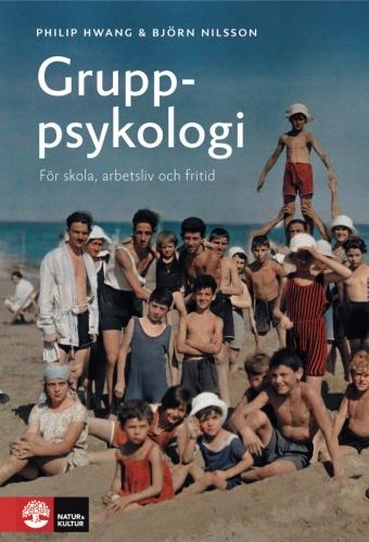 Gruppsykologi i teori och praktik