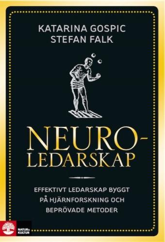 Ett gott ledarskap går genom hjärnan