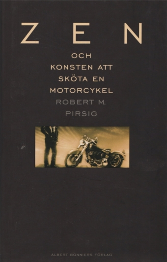 Originalutgåvan på svenska från 2002, Zen och konsten att sköta en motorcykel.